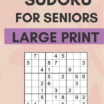 Sudoku For Seniors Easy Sudoku Puzzles With Large Print